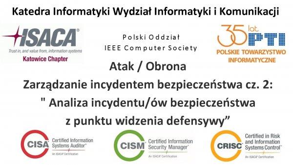 Atak/Obrona - Zarządzanie incydentem bezpieczeństwa cz. 2:
