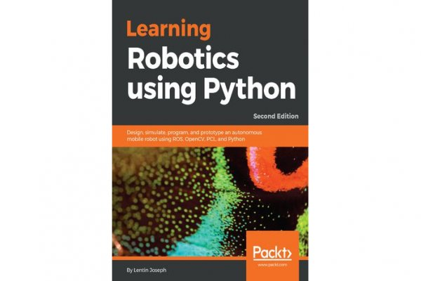 Packt Publishing Welcome Learning Robotics with Python