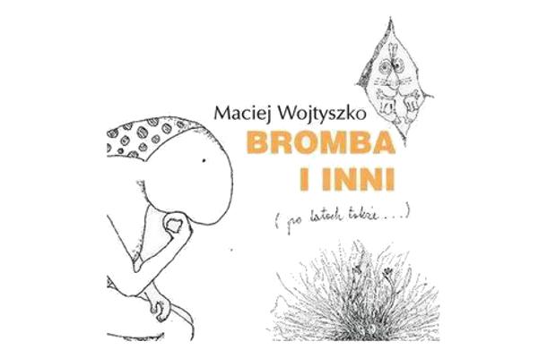 Bromba i inni - po latach także (Międzynarodowy Dzień Książki dla Dzieci)