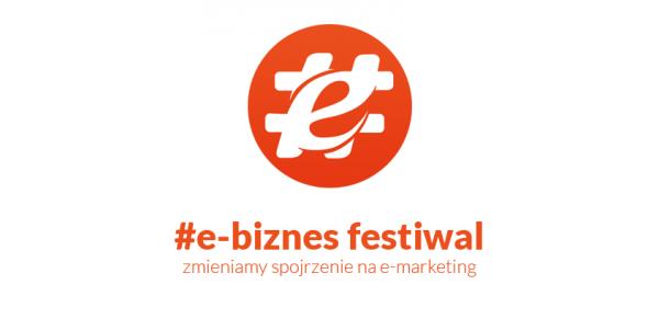 #e-biznes festiwal