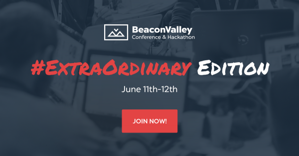 BeaconValley Conference & Hackathon. #ExtraOrdinary Edition