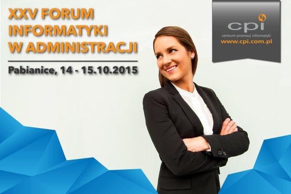 XXV Forum Informatyki w Administracji