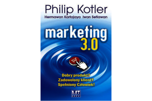 Philip Kotler i in.: Marketing 3.0