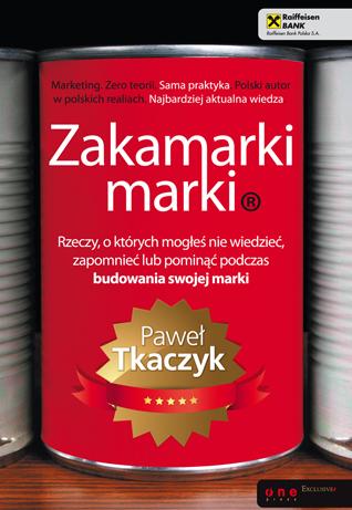 Zakamarki marki Pawła Tkaczyka