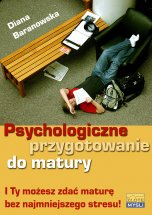 Psychologiczne przygotowanie do matury