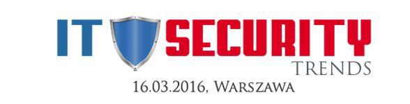 Bezpłatna konferencja IT Security Trends już 16 marca w Warszawie!
