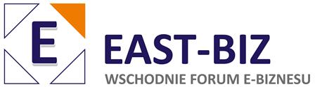 """Wschodnie Forum e-biznesu """"East-Biz"""""""