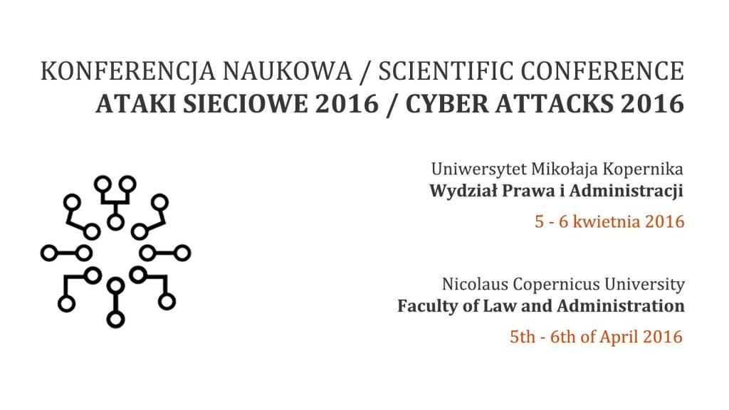 Konferencja Naukowa Ataki Sieciowe 2016