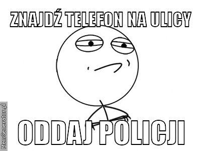 Znajdź telefon na ulicy - oddaj policji