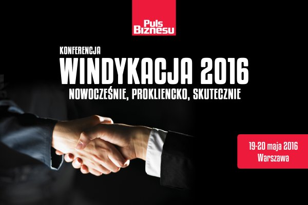 Konferencja Windykacja 2016, 19-20 maja 2016, Warszawa